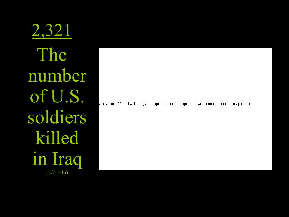 The number of U.S. soldiers killed in Iraq (3/21/06)