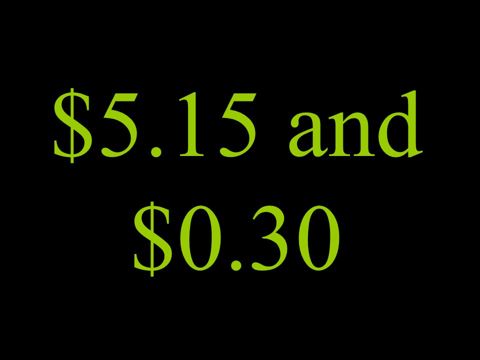 $5.15 and $0.30