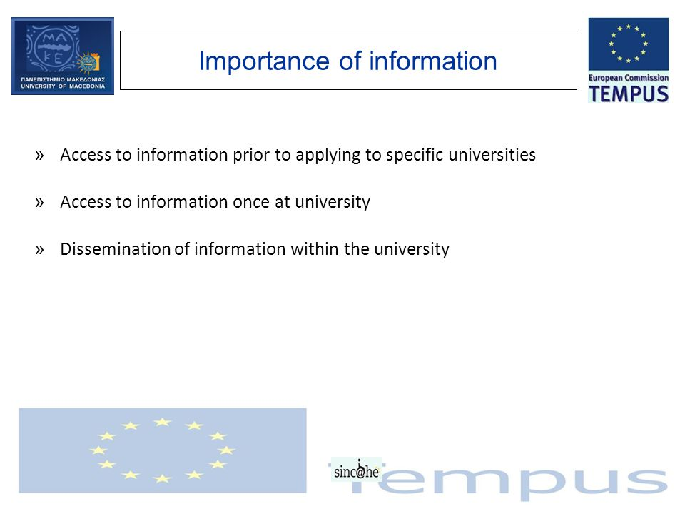 Importance of information » Access to information prior to applying to specific universities » Access to information once at university » Disseminatio