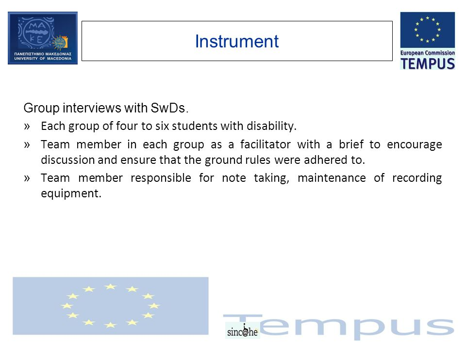 Instrument Group interviews with SwDs. » Each group of four to six students with disability.