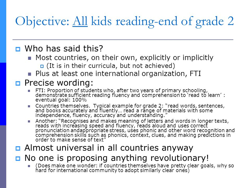 Objective: All kids reading-end of grade 2  Who has said this.