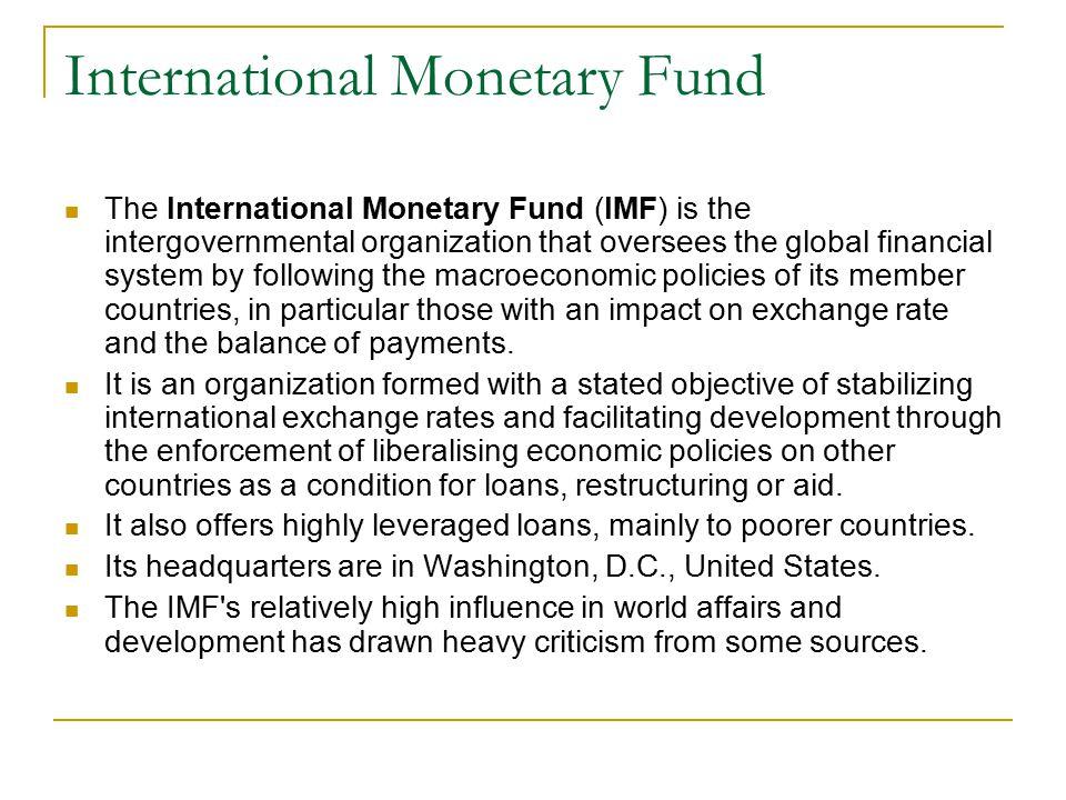 International Monetary Fund II.