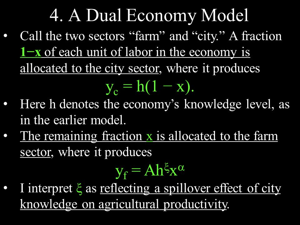 """4. A Dual Economy Model Call the two sectors """"farm"""" and """"city."""" A fraction 1−x of each unit of labor in the economy is allocated to the city sector, w"""