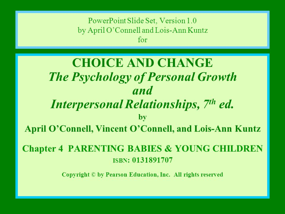 CHAPTER 4 PARENTING BABIES AND YOUNG CHILDREN: From Conception to Preschool By the end of this chapter, you should be able to: 1.