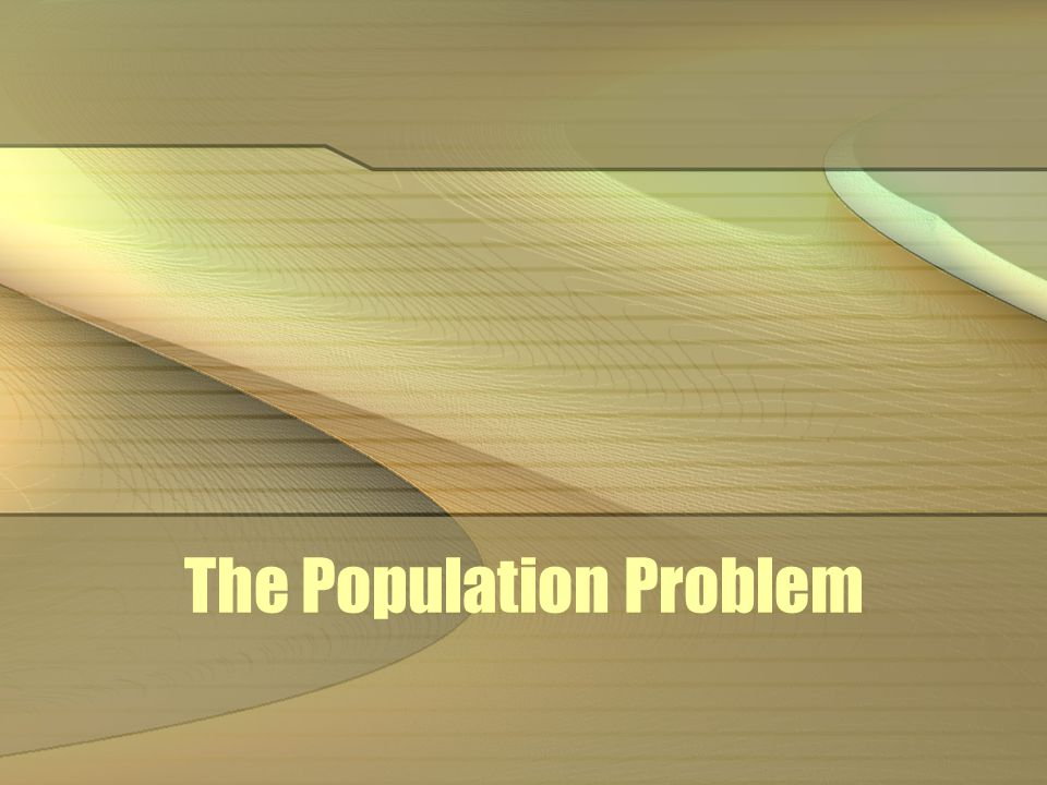 population growth Since beginning of common era (AD 1), population has grown to 6 billion At the current 2% growth rate, next 5 billion could take only 35 years.