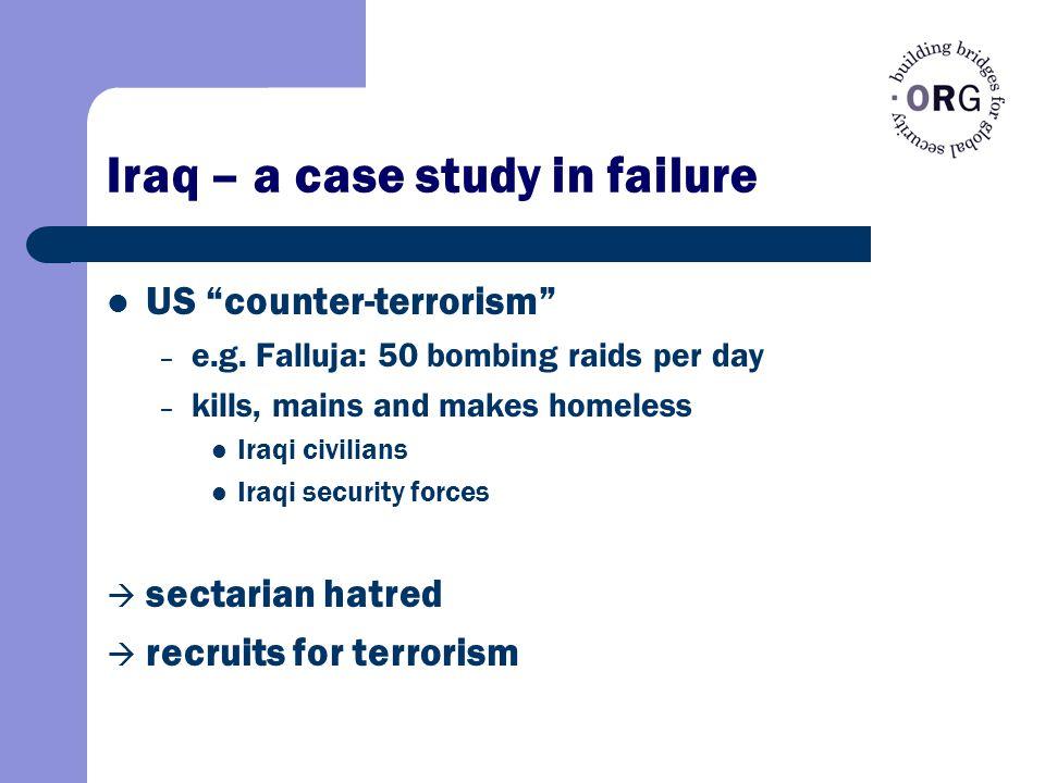 Iraq – a case study in failure US counter-terrorism – e.g.