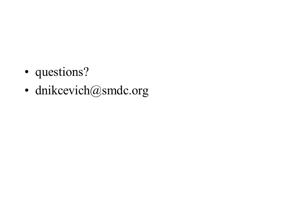 questions? dnikcevich@smdc.org