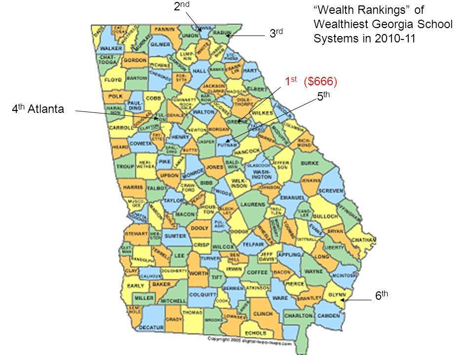 Wealth Rankings of Wealthiest Georgia School Systems in 2010-11 5 th 6 th 4 th Atlanta 3 rd 2 nd 1 st ($666)