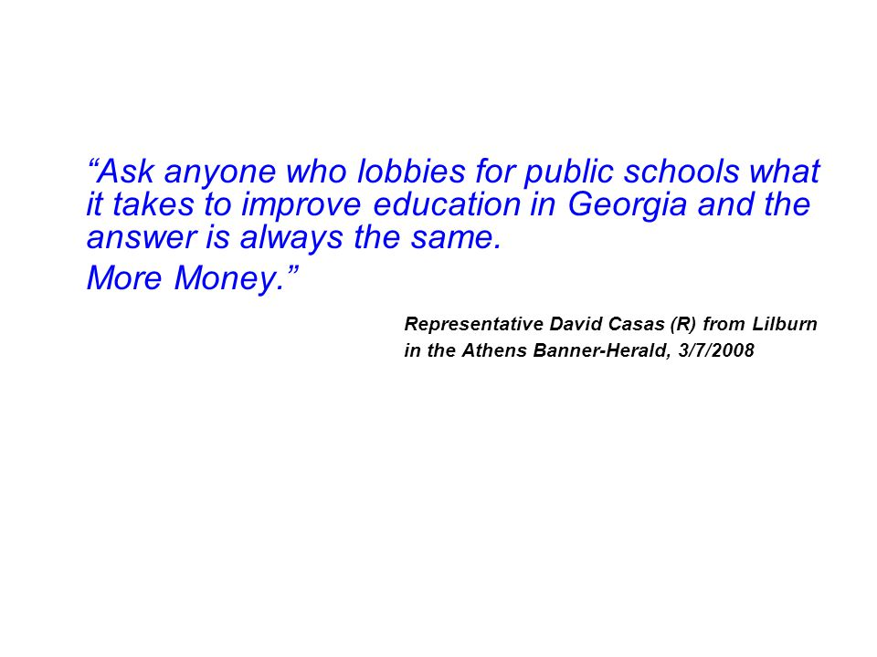 As fast as the state leadership took money away from schools, the local taxpayer filled in the hole ….