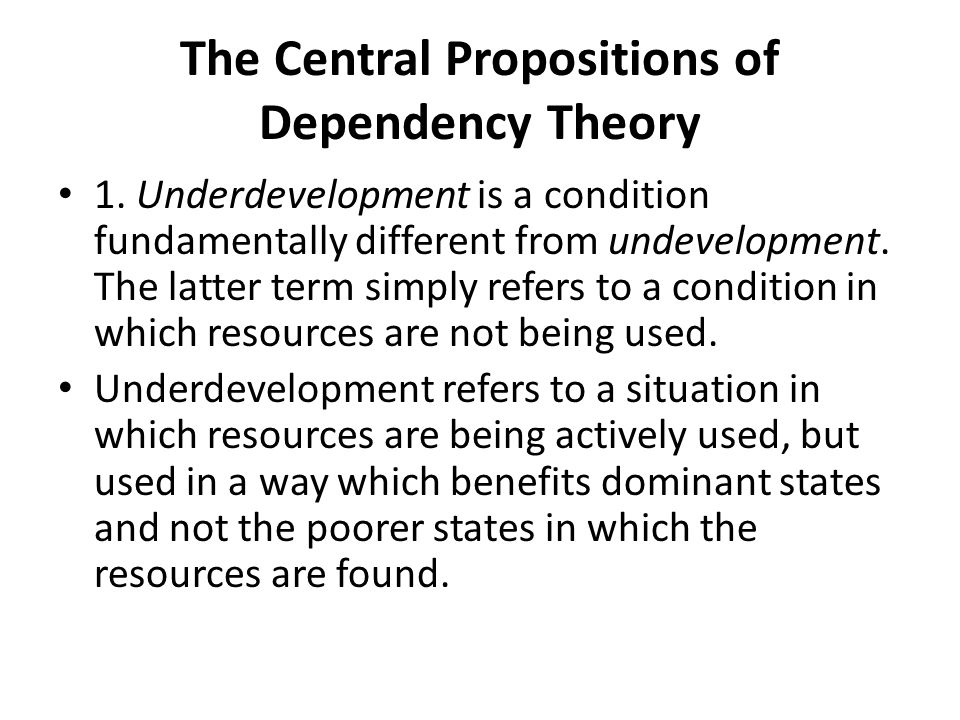 The Central Propositions of Dependency Theory 1.