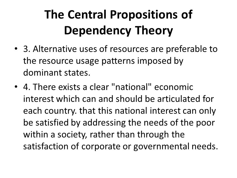 The Central Propositions of Dependency Theory 3.