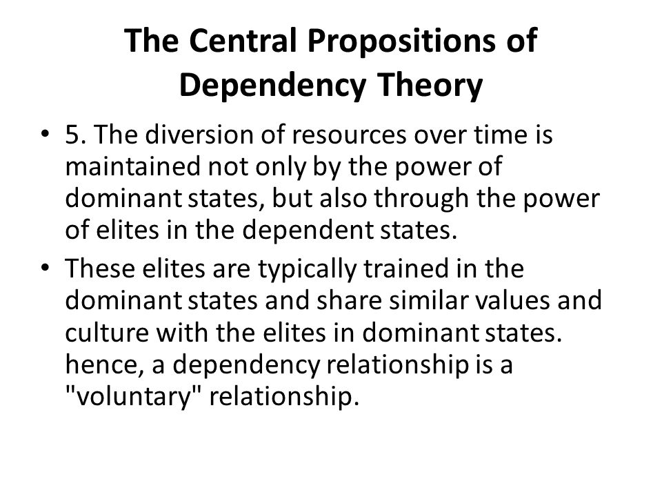 The Central Propositions of Dependency Theory 5.