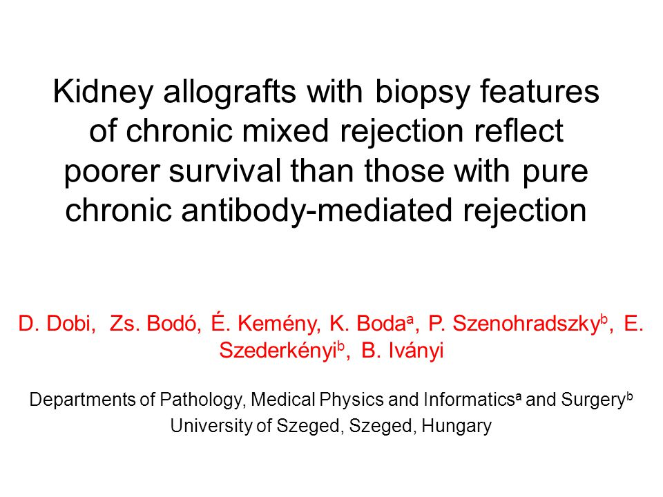 Introduction In late dysfunctional kidney allograft biopsies three rejection phenotypes can be observed: chronic antibody-mediated rejection (AMR) acute T-cell-mediated rejection (TMR) chronic active TMR