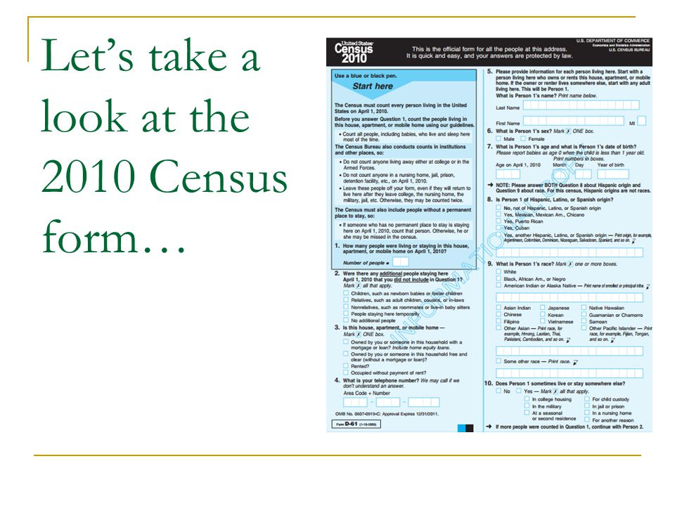 Let's take a look at the 2010 Census form…