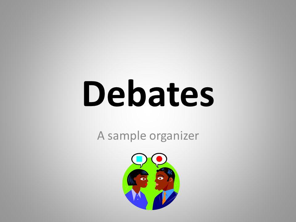 Debates A sample organizer
