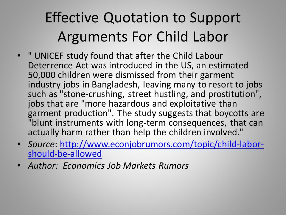 Effective Quotation to Support Arguments For Child Labor