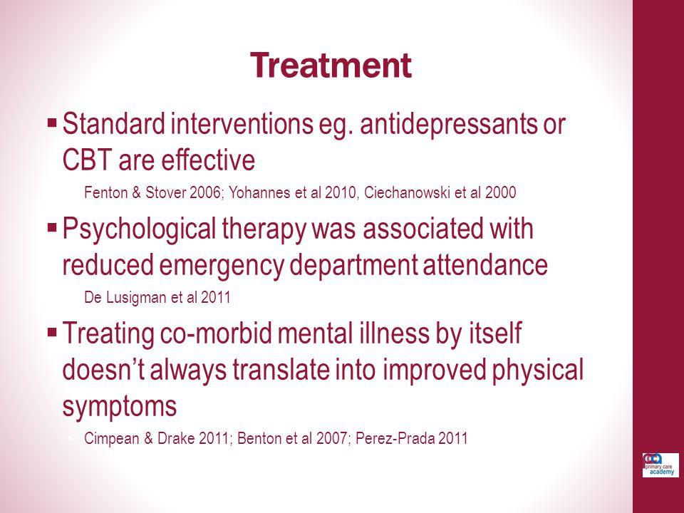 Treatment  Standard interventions eg.