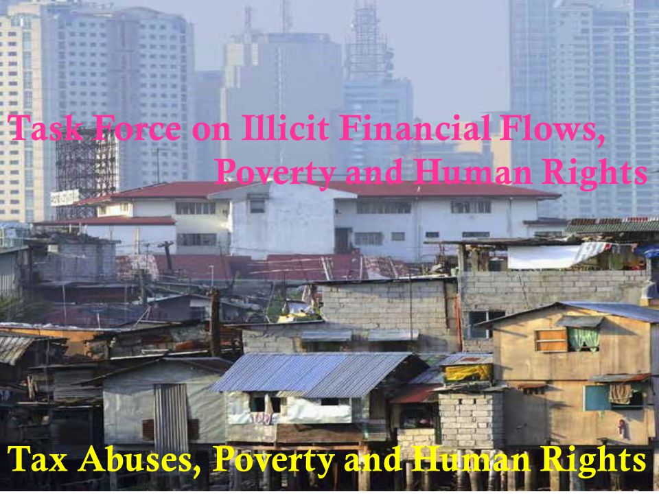 Task Force on Illicit Financial Flows, Poverty and Human Rights Tax Abuses, Poverty and Human Rights