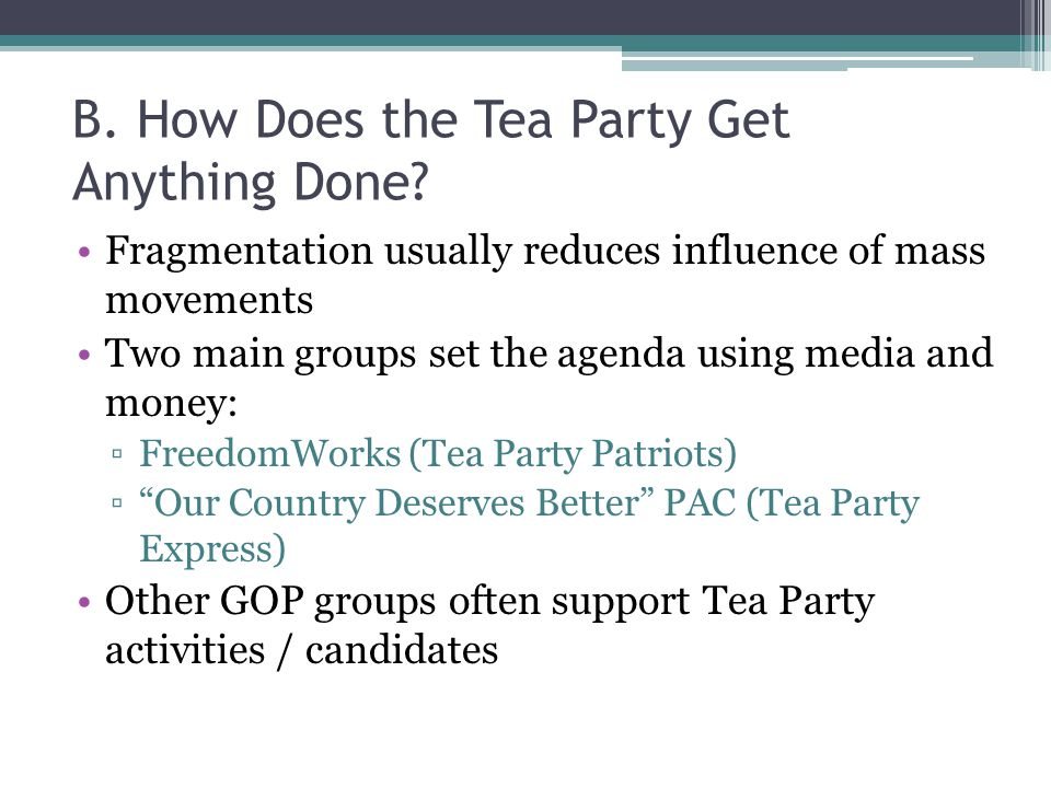 B. How Does the Tea Party Get Anything Done.