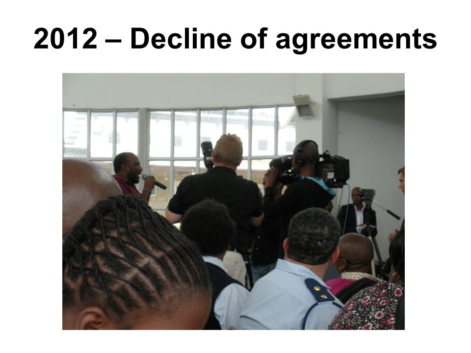2012 – Decline of agreements