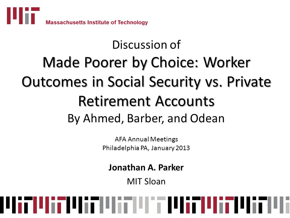 Discussion of Made Poorer by Choice: Worker Outcomes in Social Security vs.