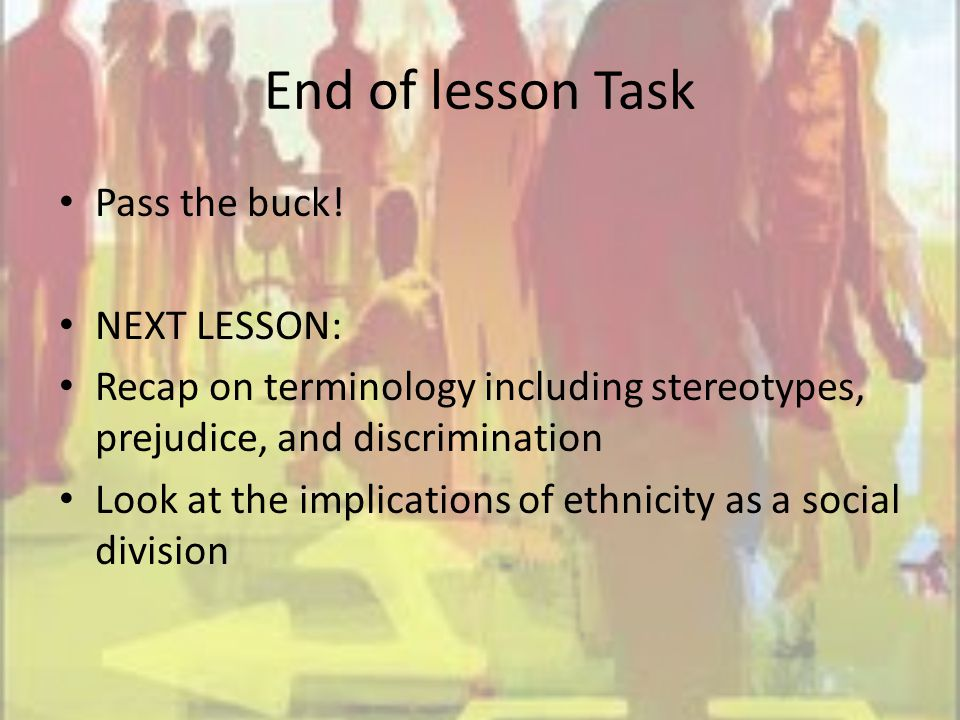 End of lesson Task Pass the buck.