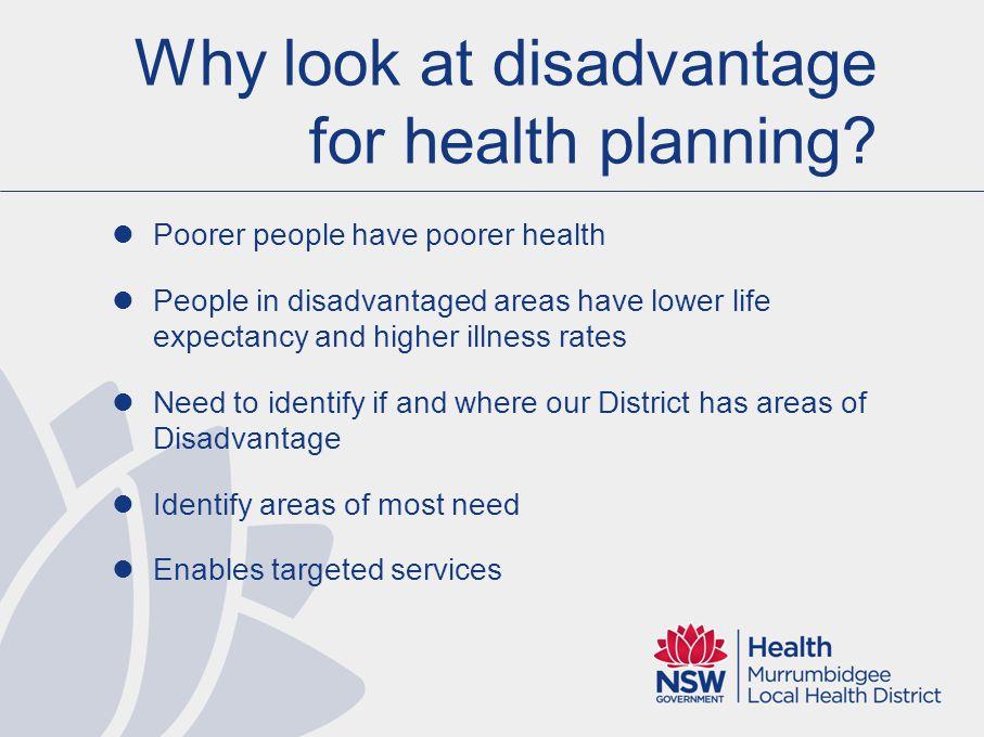 Disadvantage by SA1 Most disadvantaged Least disadvantaged