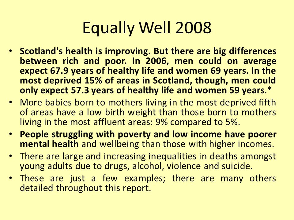 Equally Well 2008 Scotland s health is improving.
