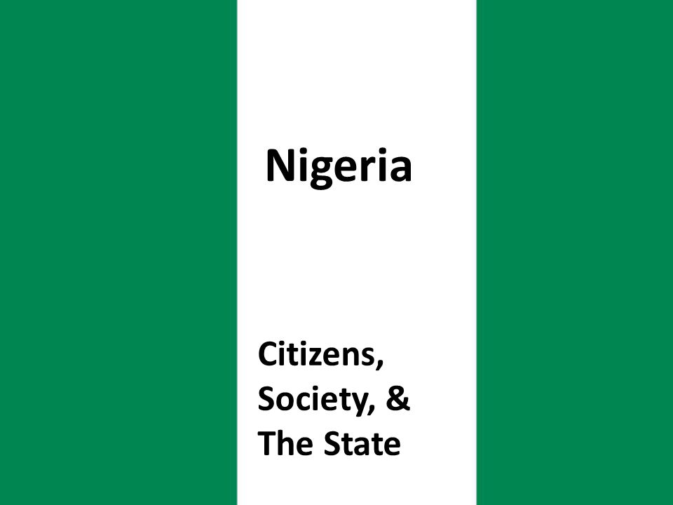 Citizens, Society, & The State Nigeria