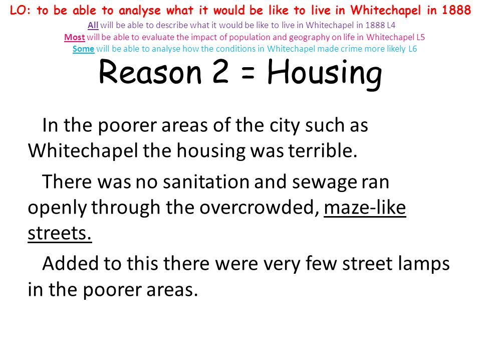 So why was Whitechapel so useful for crime.
