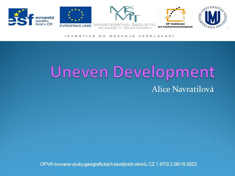 Alice Navratilová OPVK Inovace výuky geografických studijních oborů, CZ.1.07/2.2.00/15.0222