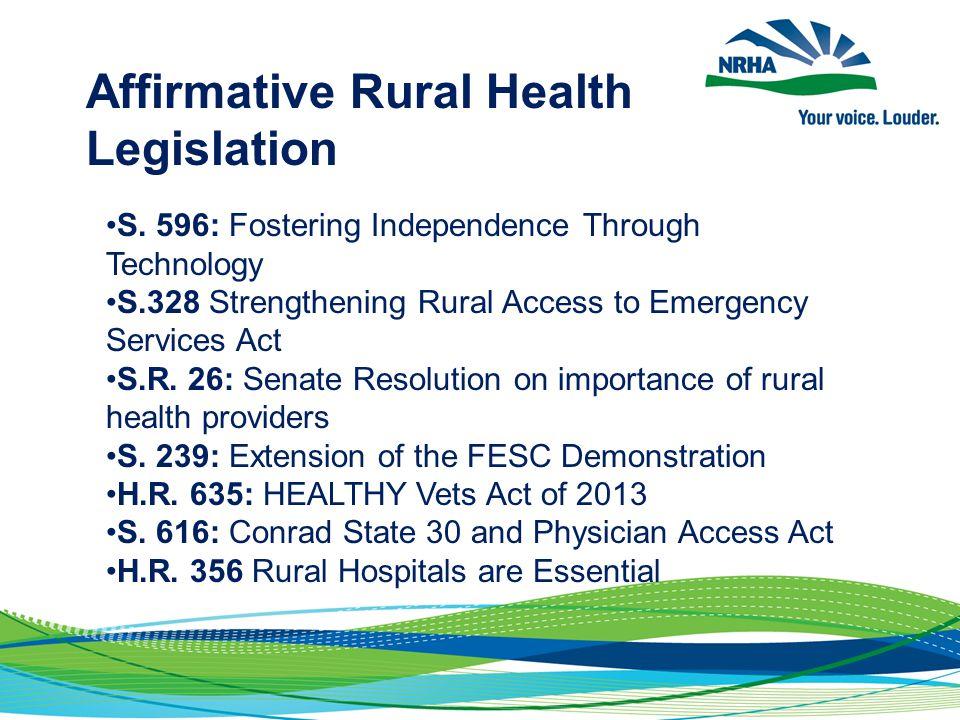 Affirmative Rural Health Legislation S.