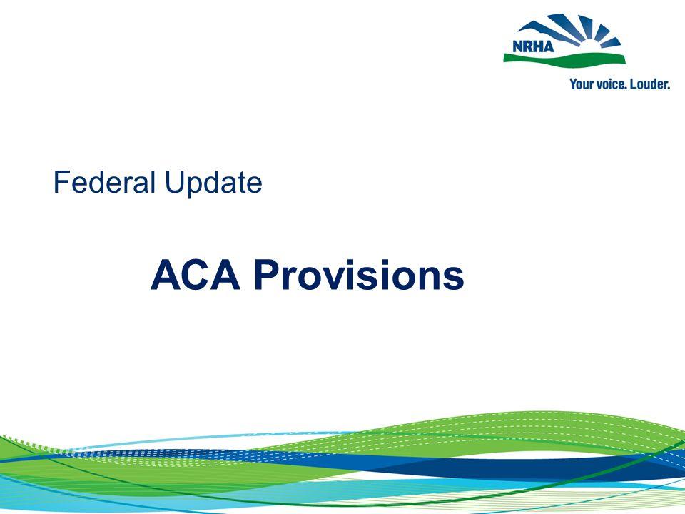 Federal Update ACA Provisions