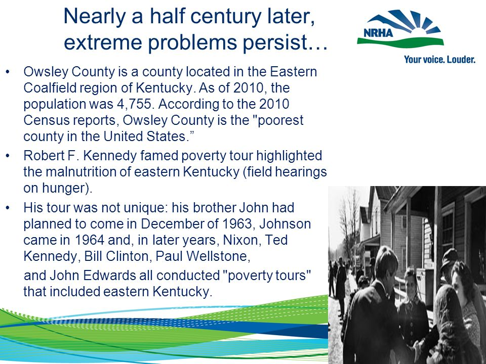 Nearly a half century later, extreme problems persist… Owsley County is a county located in the Eastern Coalfield region of Kentucky.