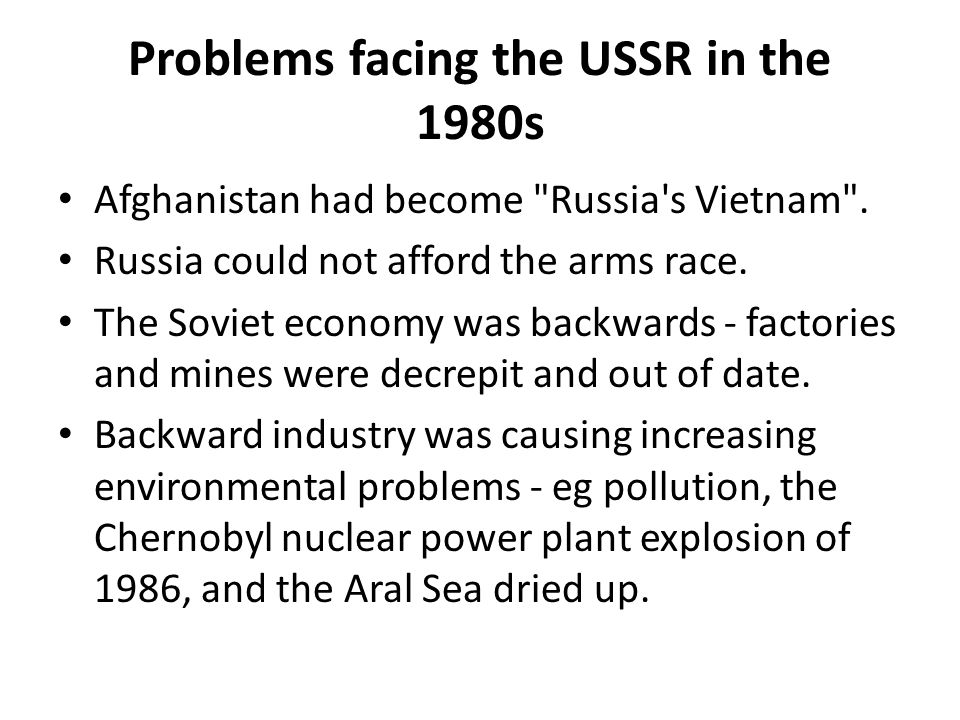 Problems facing the USSR in the 1980s Afghanistan had become