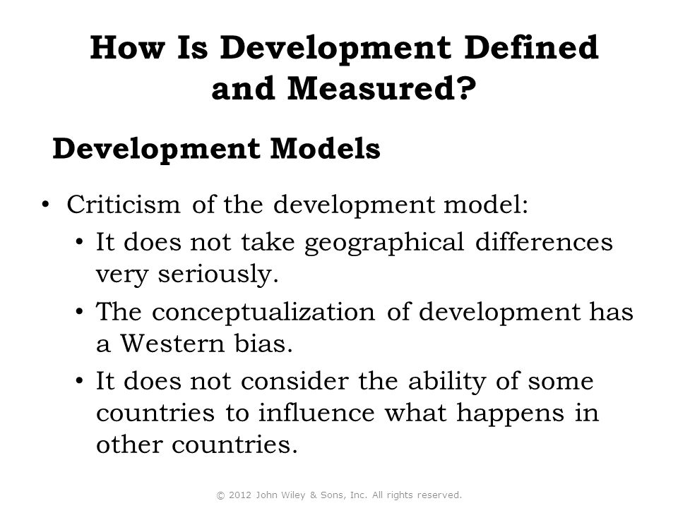 Criticism of the development model: It does not take geographical differences very seriously.