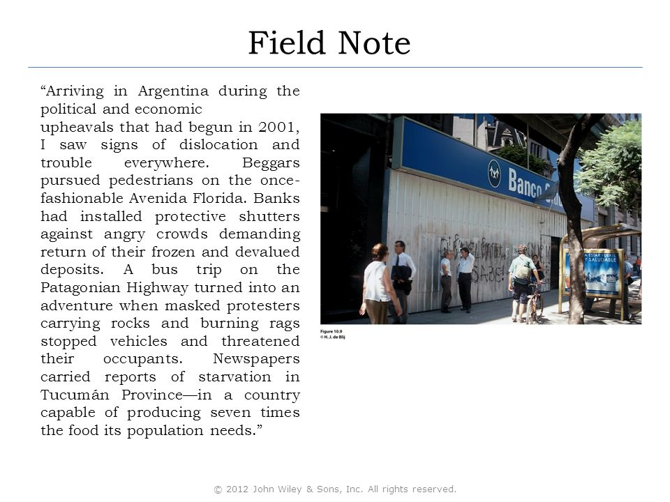 Field Note Arriving in Argentina during the political and economic upheavals that had begun in 2001, I saw signs of dislocation and trouble everywhere.