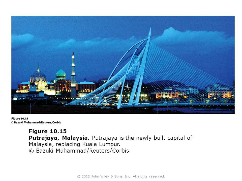Figure 10.15 Putrajaya, Malaysia.