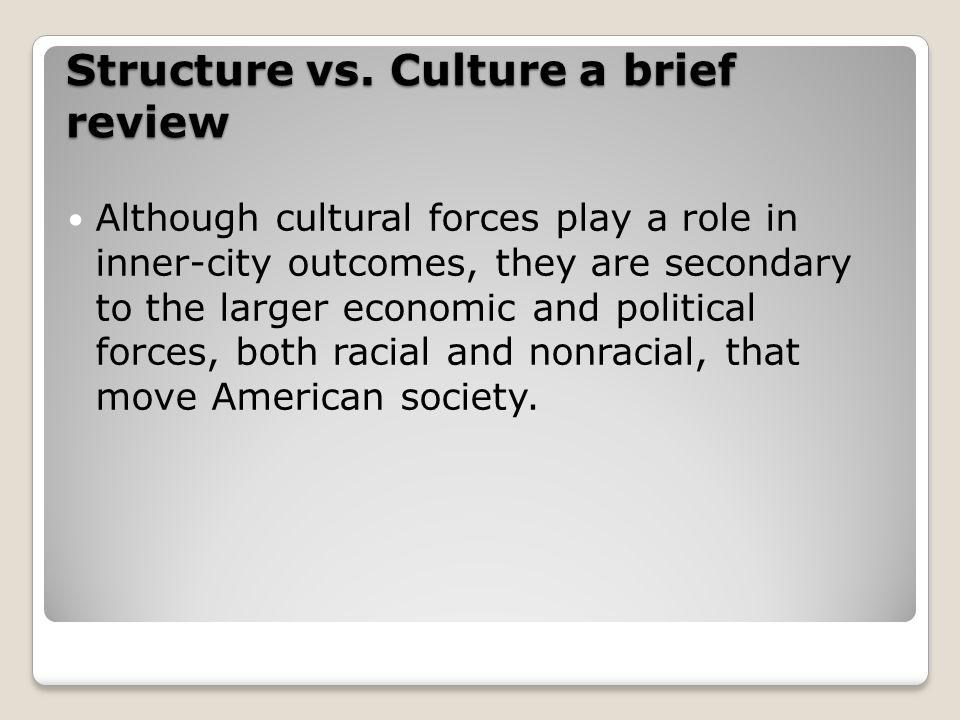 Structure vs.