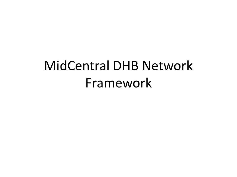 MidCentral DHB Network Framework
