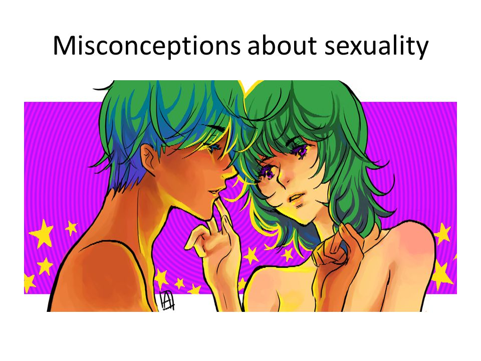 Misconceptions about sexuality
