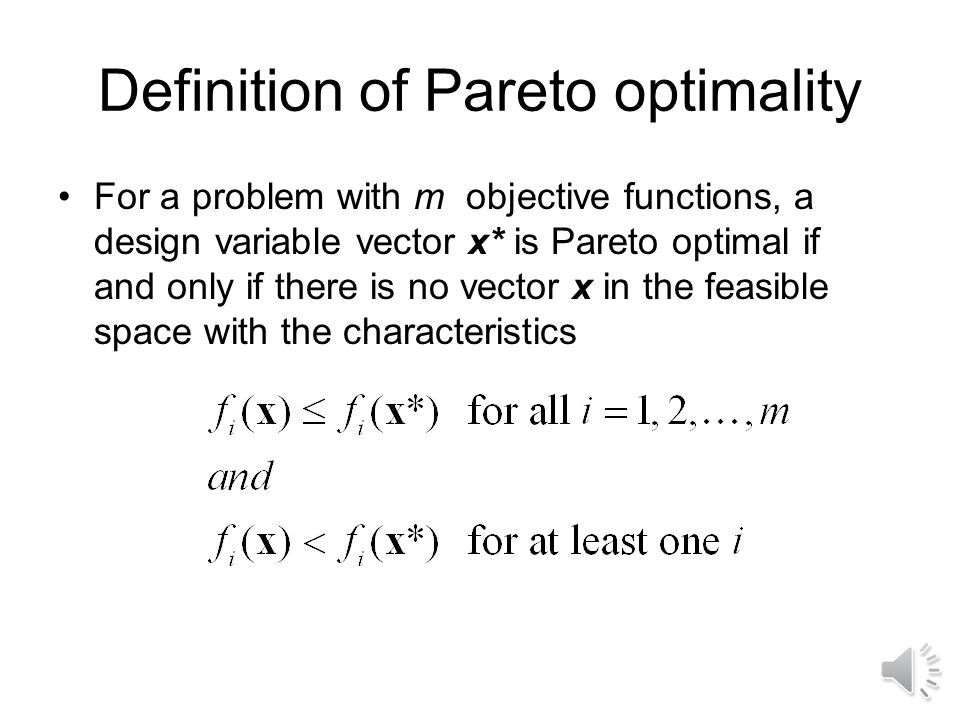 Introduction to multi-objective optimization We often have more than one objective This means that design points are no longer arranged in strict hier