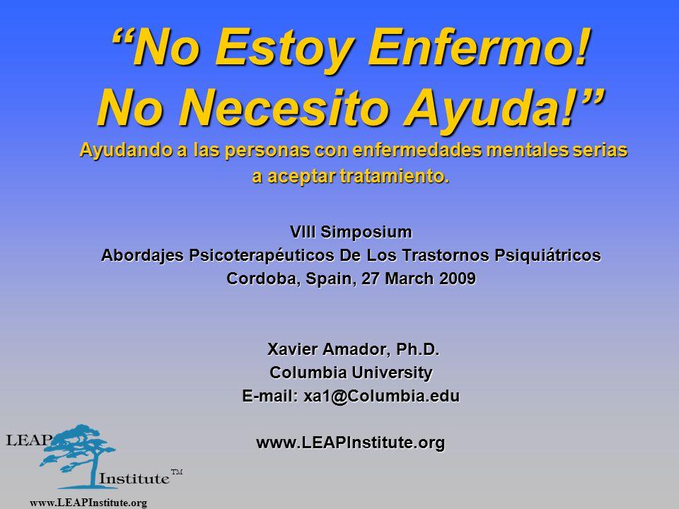 www.LEAPInstitute.org TM No Estoy Enfermo.
