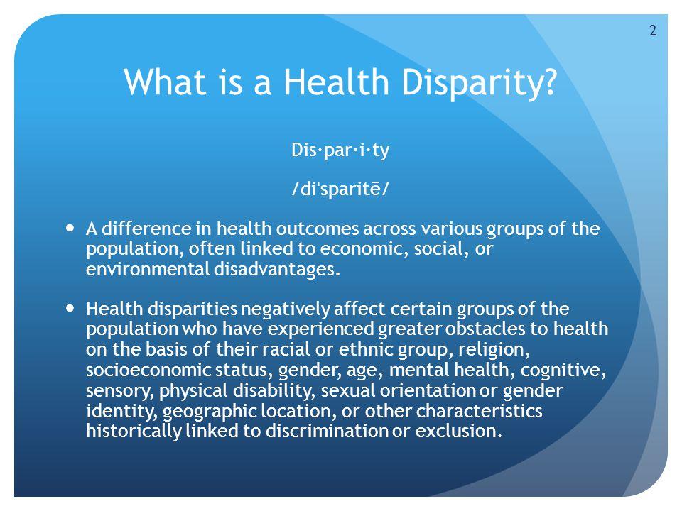 What is a Health Disparity.