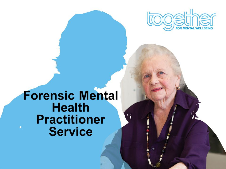 Forensic Mental Health Practitioner Service