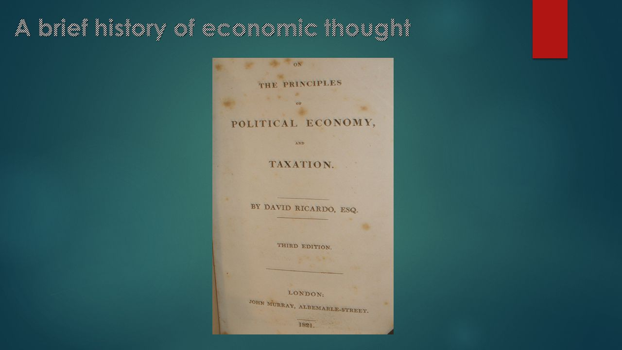 In 1817 he published Principals of Political Economy and Taxation