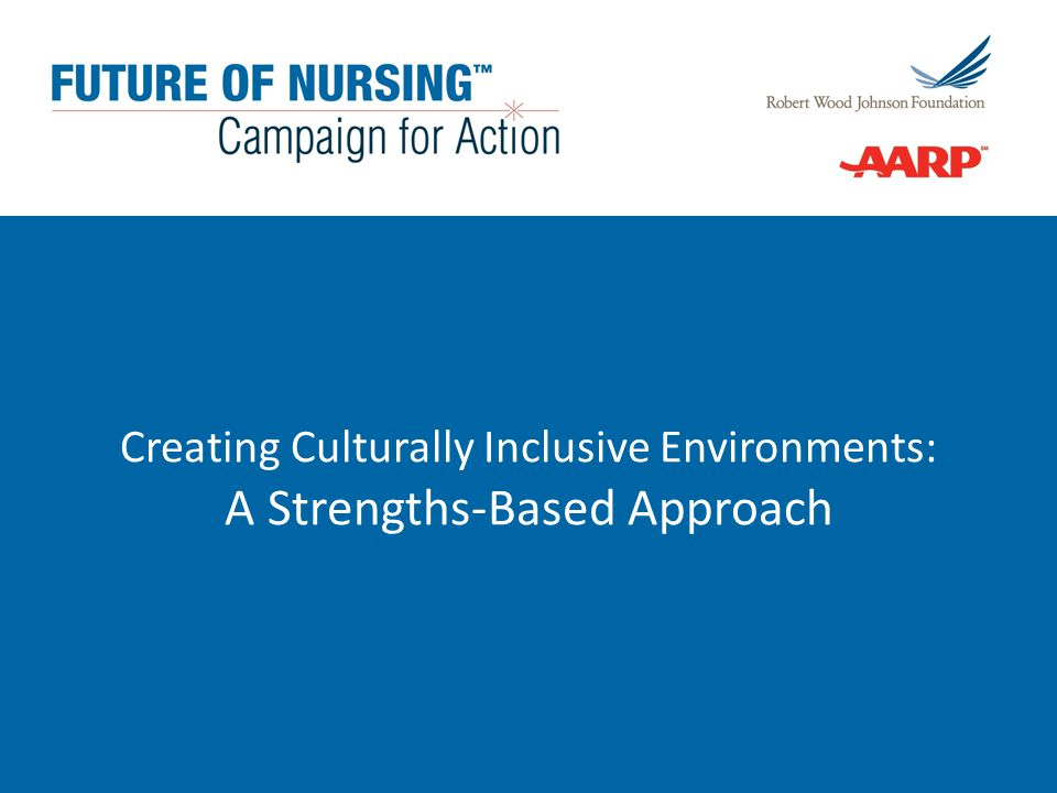 Creating Culturally Inclusive Environments: A Strengths-Based Approach
