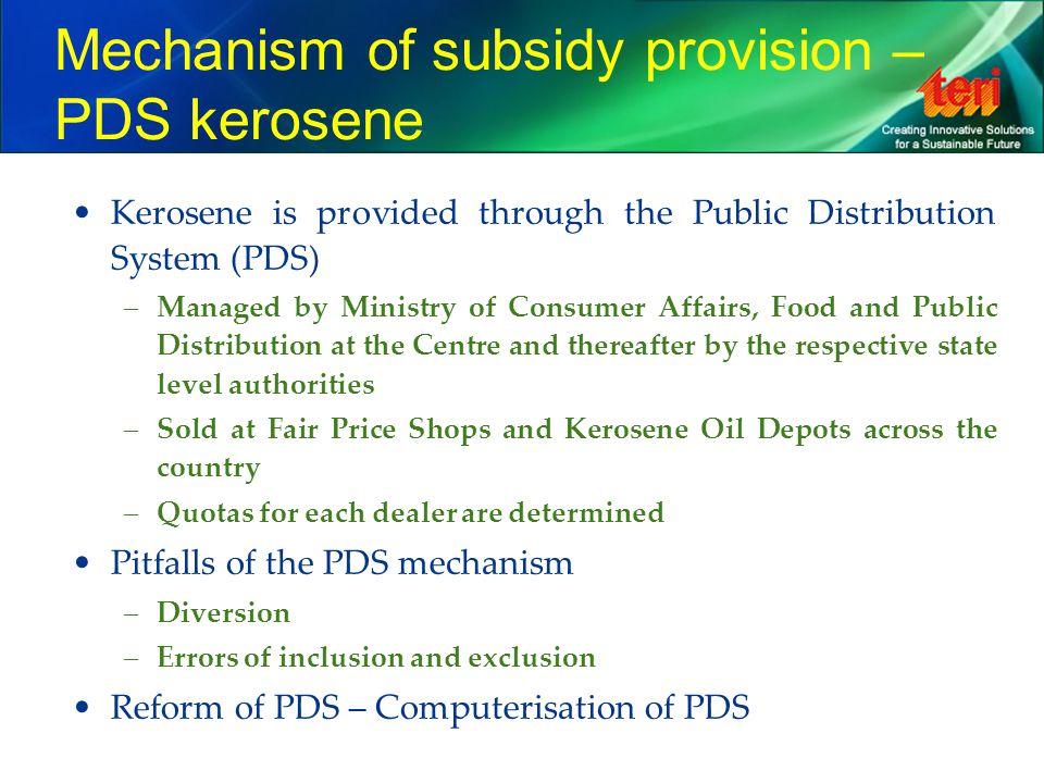 Mechanism of subsidy provision – PDS kerosene