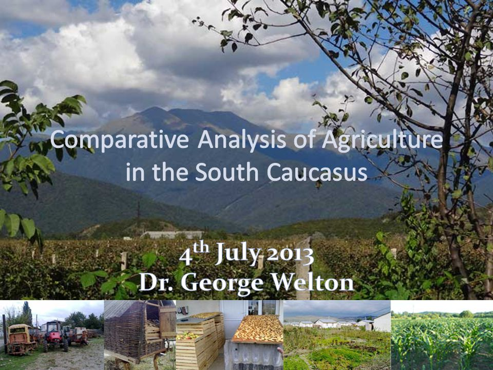 The importance of agriculture in the Caucasus employmentpovertygrowthsecurity