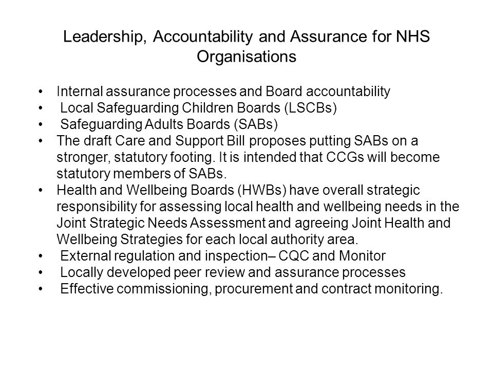Leadership, Accountability and Assurance for NHS Organisations Internal assurance processes and Board accountability Local Safeguarding Children Board